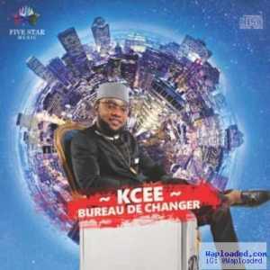 KCEE - BUREAU DE CHANGE (PROD.BY AMIR)
